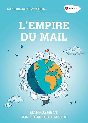 Téléchargez le livre :  L'empire du mail