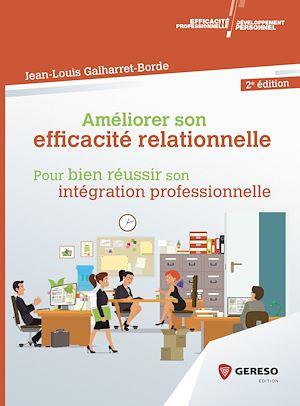 Téléchargez le livre :  Améliorer son efficacité relationnelle