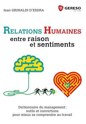 Téléchargez le livre :  Relations humaines : entre raison et sentiments
