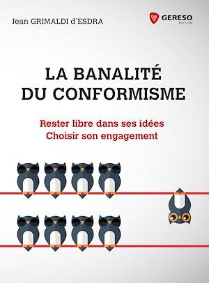 Téléchargez le livre :  La banalité du conformisme