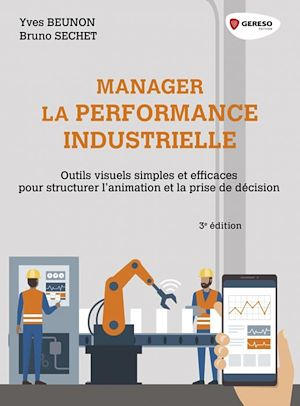 Téléchargez le livre :  Manager la performance industrielle