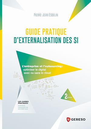 Téléchargez le livre :  Guide pratique d'externalisation ses SI