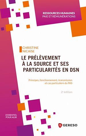 Téléchargez le livre :  Le prélèvement à la source et ses particularités en DSN
