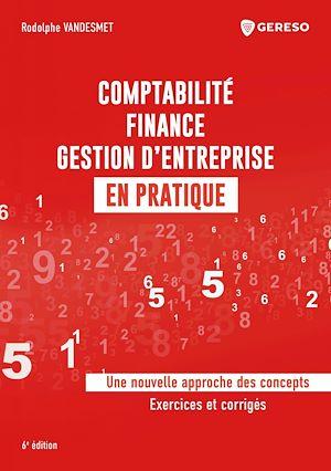 Téléchargez le livre :  Comptabilité, finance, gestion d'entreprise en pratique