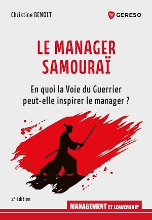 Téléchargez le livre :  Le Manager Samouraï