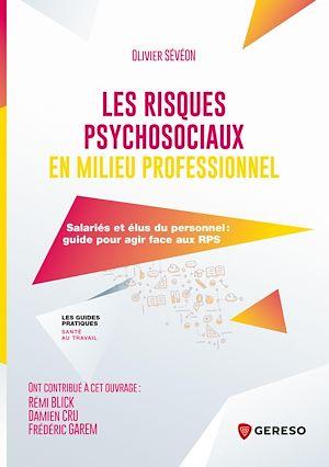 Téléchargez le livre :  Les risques psychosociaux en milieu professionnel