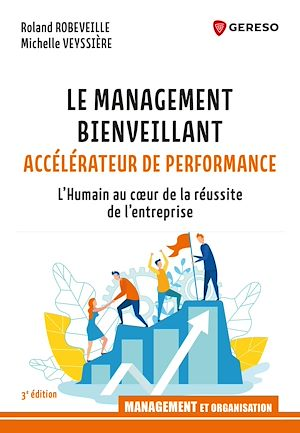 Téléchargez le livre :  Le management bienveillant, accélérateur de performance
