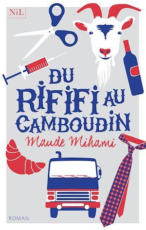 Téléchargez le livre :  Du rififi au Camboudin
