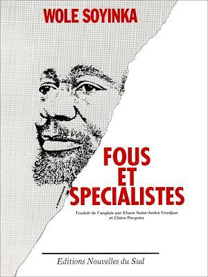Téléchargez le livre :  Fous et spécialistes