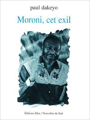 Téléchargez le livre :  Moroni, cet exil