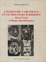 Télécharger le livre :  L'écriture carcérale et le discours juridique
