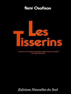 Téléchargez le livre :  Les Tisserins
