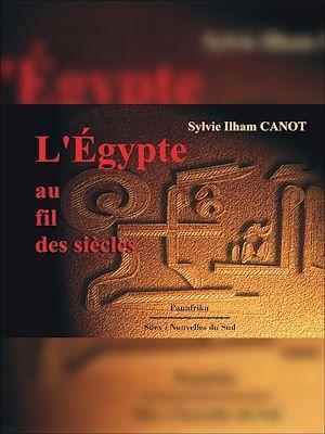 Téléchargez le livre :  L'Egypte au fil des siècles