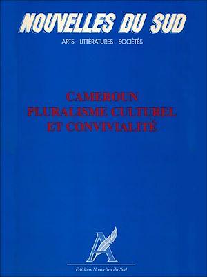 Téléchargez le livre :  Cameroun: Pluralisme culturel et convivialité