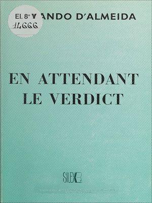Téléchargez le livre :  En attendant le verdict