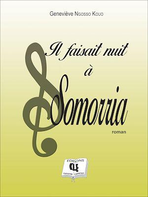 Téléchargez le livre :  Il faisait nuit à Somorria