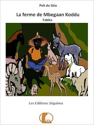 Téléchargez le livre :  La ferme de Mbegaan Koddu
