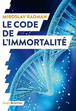 Téléchargez le livre :  Le code de l'immortalité