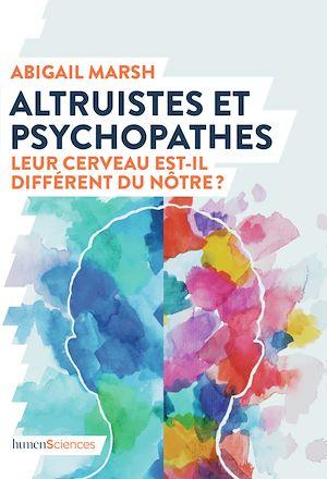 Téléchargez le livre :  Altruistes et psychopathes