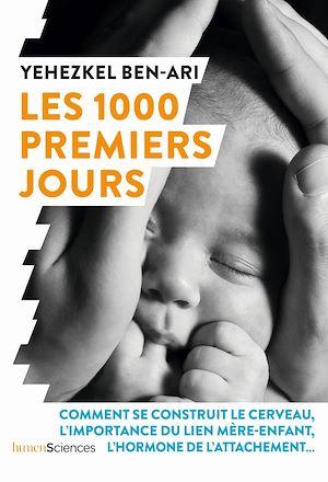 Téléchargez le livre :  Les 1000 premiers jours