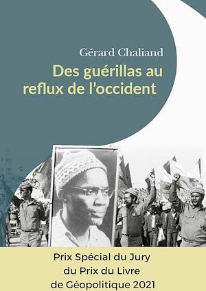 Téléchargez le livre :  Des guérillas au reflux de l'Occident