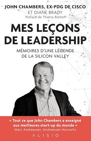 Téléchargez le livre :  Mes leçons de leadership
