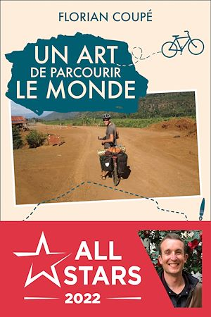 Téléchargez le livre :  Un art de parcourir le monde - Prix du témoignage d'aventure 2020