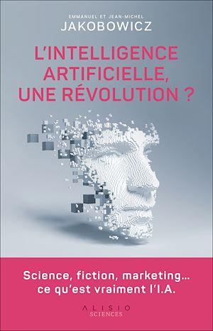 Téléchargez le livre :  L'intelligence artificielle, une révolution ?