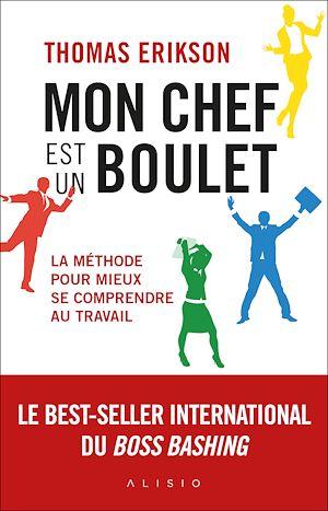 Téléchargez le livre :  Mon chef est un boulet