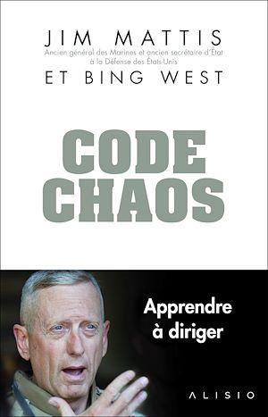 Téléchargez le livre :  Code Chaos : Mémoires d'un chef