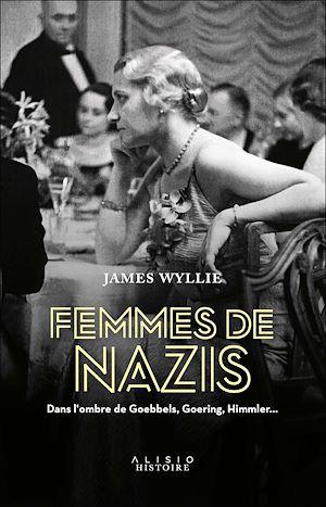 Téléchargez le livre :  Femmes de nazis