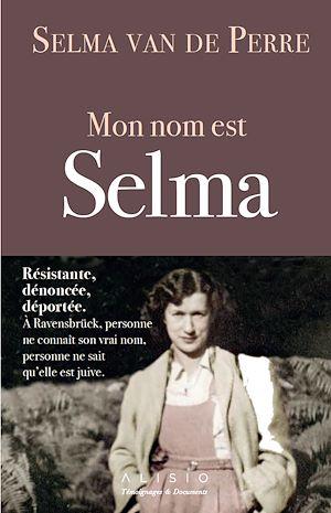 Téléchargez le livre :  Mon nom est Selma