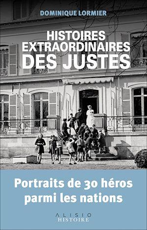 Téléchargez le livre :  Histoires extraordinaires des Justes