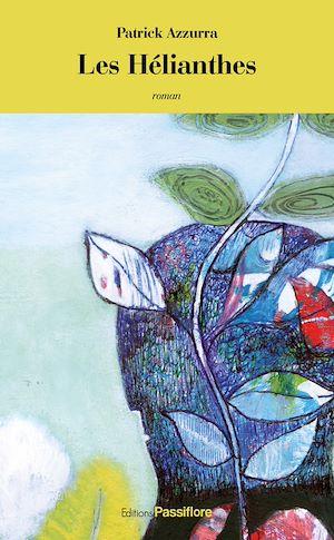 Téléchargez le livre :  Les Hélianthes