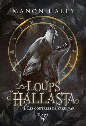 Téléchargez le livre :  Les loups d'Hallasta