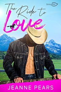 Télécharger le livre : The Ride To Love