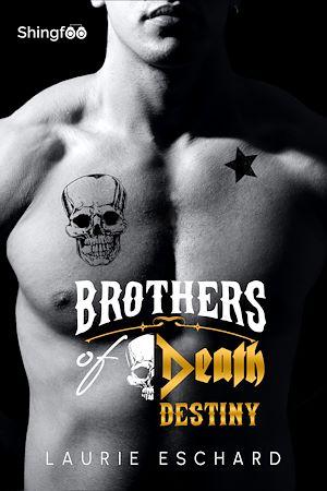 Téléchargez le livre :  Brothers of Death - Destiny