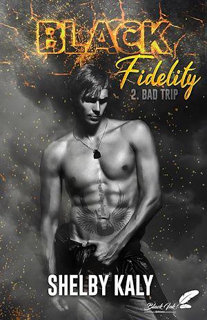 Téléchargez le livre :  Black Fidelity, tome 2 : Bad Trip
