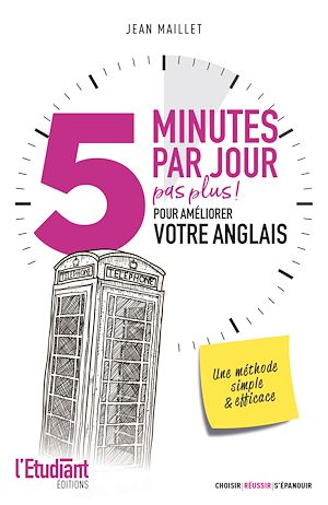 Téléchargez le livre :  5 minutes par jour (pas plus) pour améliorer votre anglais