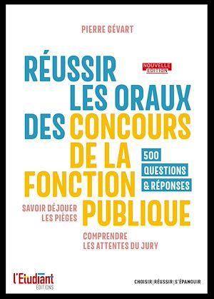 Téléchargez le livre :  Réussir les oraux des concours de la fonction publique - édition 2021