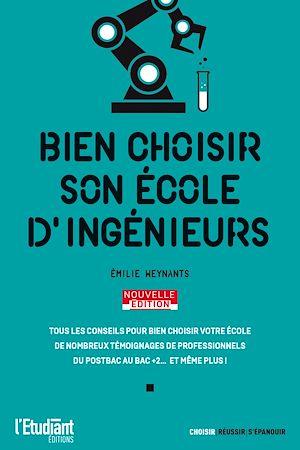 Téléchargez le livre :  Bien choisir son école d'ingénieurs - Édition 2021