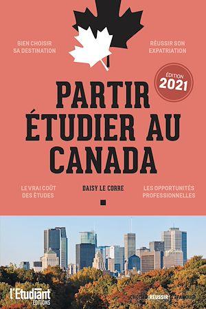 Téléchargez le livre :  Partir étudier au Canada - édition 2021