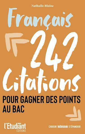 Téléchargez le livre :  Français - 242 citations pour gagner des points au bac