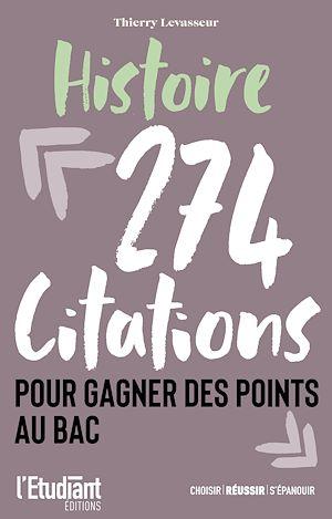 Téléchargez le livre :  Histoire - 274 citations pour gagner des points au bac