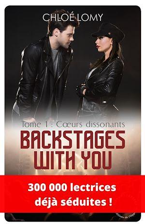 Téléchargez le livre :  Backstages with you - tome 1 Coeurs dissonants