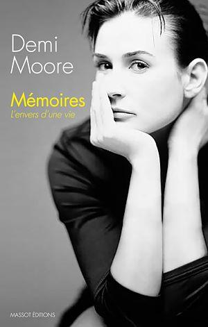 Téléchargez le livre :  Mémoires - L'envers d'une vie