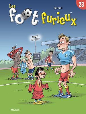 Téléchargez le livre :  Les Foot furieux T23