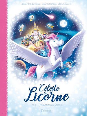 Téléchargez le livre :  Céleste la licorne T01 BD