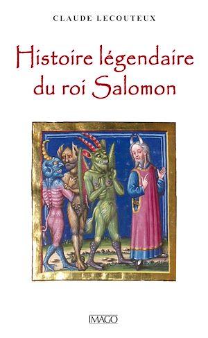 Téléchargez le livre :  Histoire légendaire du roi Salomon