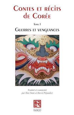 Téléchargez le livre :  Contes et récits de Corée I